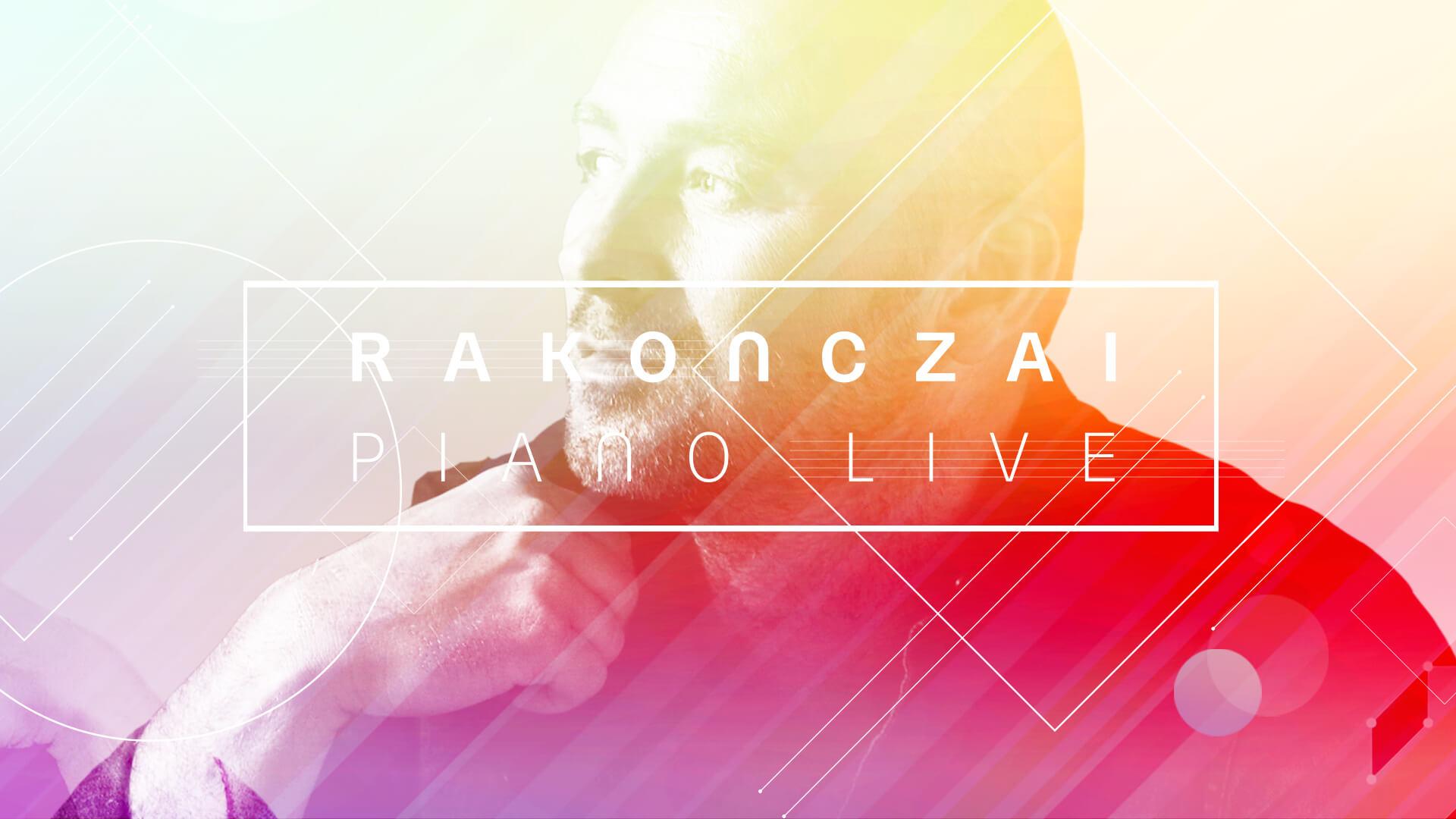 Rakonczai Piano Live